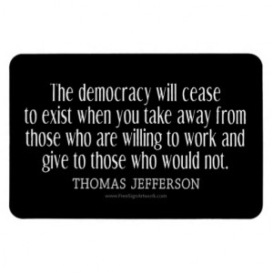Thomas Jefferson Quote on Democracy Vinyl Magnets