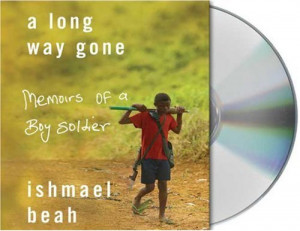 Long Way Gone: A Memoirs Of A Boy Soldier. 7 CD's