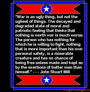 John Stuart Mill Quote - War Is Ugly photo JohnStuartMillQuote.jpg