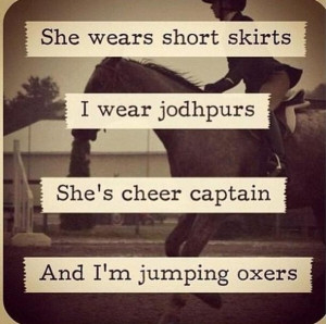Horse Quotes, I wish my horse still was a jumper... He was amazing(: