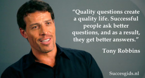Tony Robbins Quote Quality Questions