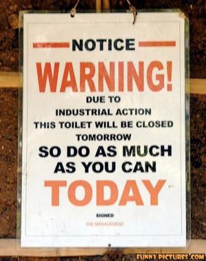 ... s1.static.gotsmile.net/images/2011/05/02/toilet-sign_130435203342.jpg