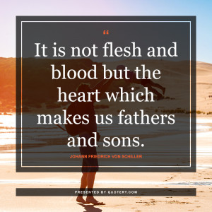the-heart-which-makes-us-fathers-and-sons