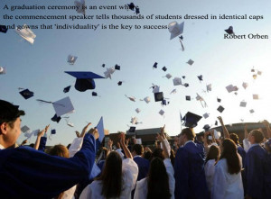 Graduation Quotes Robert Orben #22005, Size: 800x591 | AmazingPict.com
