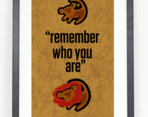Lion King Quotes Remember Who You Are