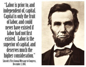 ... most interesting quote from the 16th (and first Republican) President