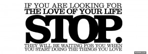 stop looking for love quotes facebook cover