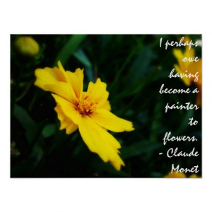 Yellow Flower Monet Quote Poster