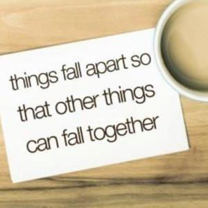 Things fall apart...