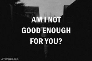 Good Quotes Not Enough Person Change
