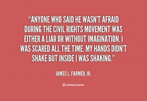 movement was either James L Farmer Jr at Lifehack Quotes
