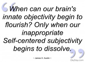 When can our brain's innate objectivity