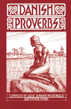 Danish Proverbs (Danish Edition)