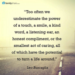 Leo Buscaglia quote.