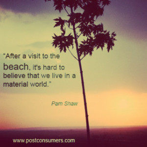 After a visit to the beach, it's hard to believe that we live in a ...
