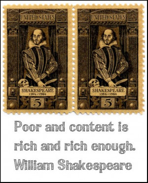 ve always loved this quote by William Shakespeare.