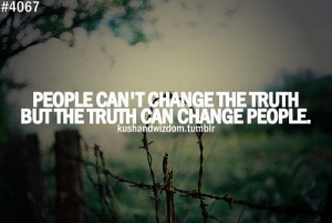The truth can change people