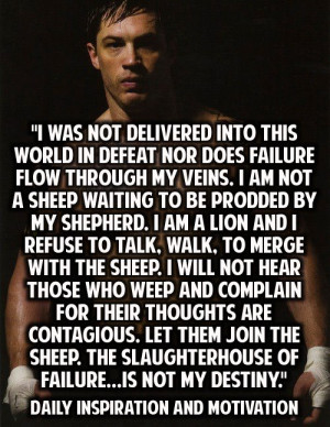 Inspirational Quote: I Was Not Delivered Into This World In Defeat Nor ...