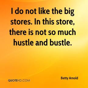 ... the big stores. In this store, there is not so much hustle and bustle