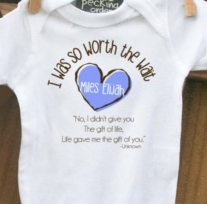 ... personalized bodysuit-I Was So Worth the Wait heart adoption quote