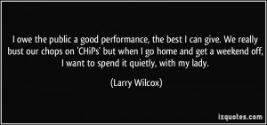 More Larry Wilcox Quotes