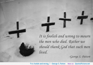 George S. Patton motivational inspirational love life quotes ...