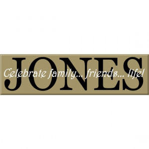 Family Name Sign with Celebrate Quote - Select Quote of your Choice ...