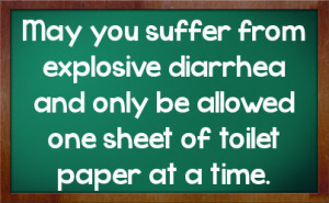 May you suffer from explosive diarrhea and only be allowed one sheet ...