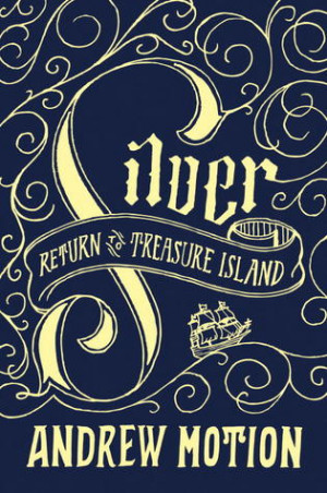 "Start by marking ""Silver: Return to Treasure Island"" as Want to ..."