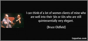 More Bruce Oldfield Quotes