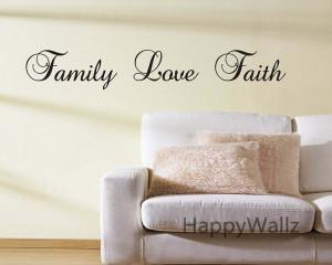 Family-Love-Faith-Quote-Wall-Sticker-Family-Love-Faith-Wall-Decal-DIY ...