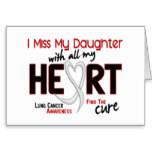 lung cancer i miss my daughter cards p137803652200400805en8ks 152