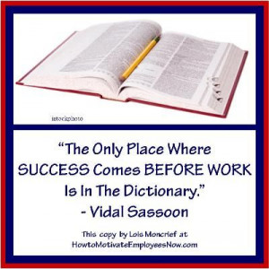 Vidal Sassoon Quote Work and Success