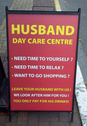 Funny Signs Husband