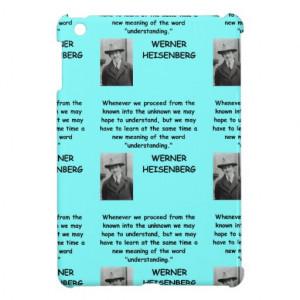 Werner Heisenberg quote iPad Mini Case
