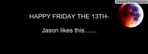 Happy Friday Facebook Quotes