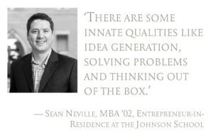 Pull quote: There are some innate qualities like idea generation ...