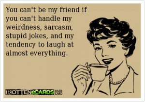posted in funny pictures tagged ecards funny sarcasm sarcastic ecards
