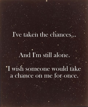 Take A Chance On Me Quotes Take a chance on me.
