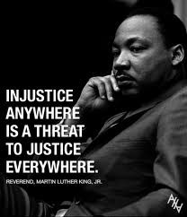 Famous Quotes and Sayings about Justice - Injustice anywhere is a ...