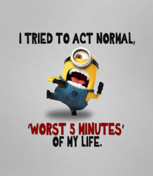 funny-Minion-act-normal-minutes-worst