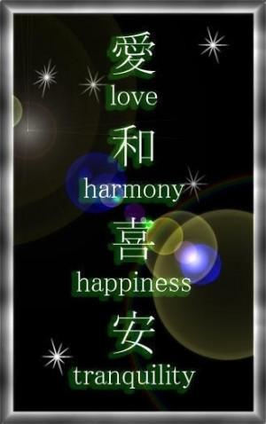 love, harmony , happiness, tranquility