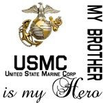 USMC My Brother MY Hero USMC My Brother is MY Hero unique US Marine ...