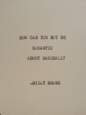 ... Baseball Seasons, Beans Quotes, Billy Beans, Best Quotes Ever