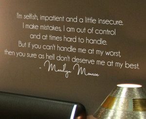 ... -Sticker-Quote-Marilyn-Monroe-Im-Selfish-and-a-Little-Insecure-J78