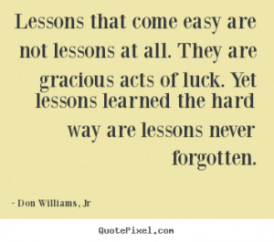 quotes about hard lessons learned