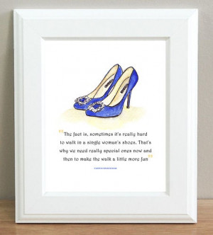 ART PRINT Manolo Blahnik Something Blue Shoes SATC Carrie Single Quote ...