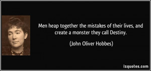 More John Oliver Hobbes Quotes