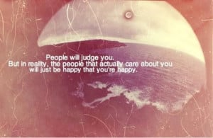 People will judge you quote