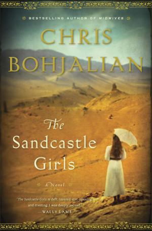 Chris Bohjalian's novel of the Armenian Genocide, The Sandcastle ...
